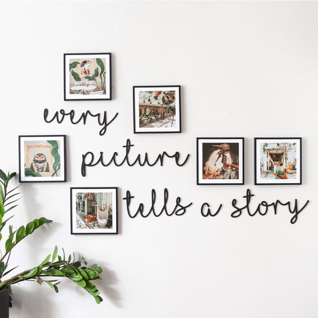 Every Picture Tells a Story Ahşap Duvar Yazısı