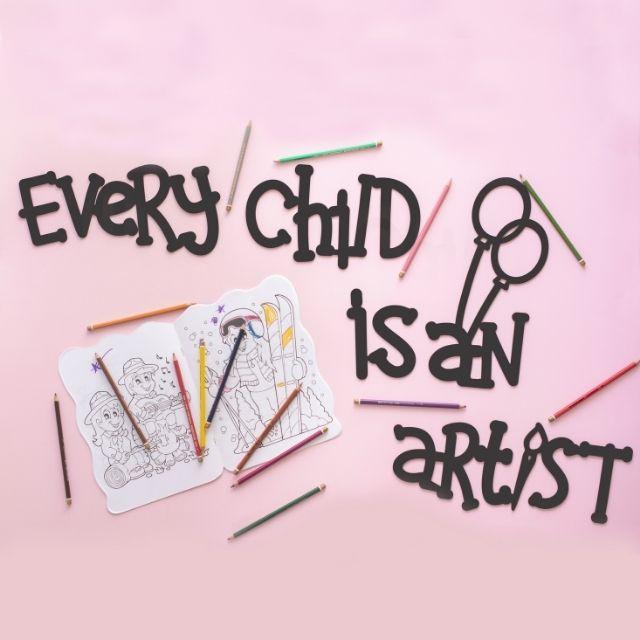 Every Child is an Artist Ahşap Duvar Yazısı
