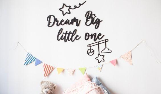 Dream Big Little One Ahşap Duvar Yazısı - Siyah