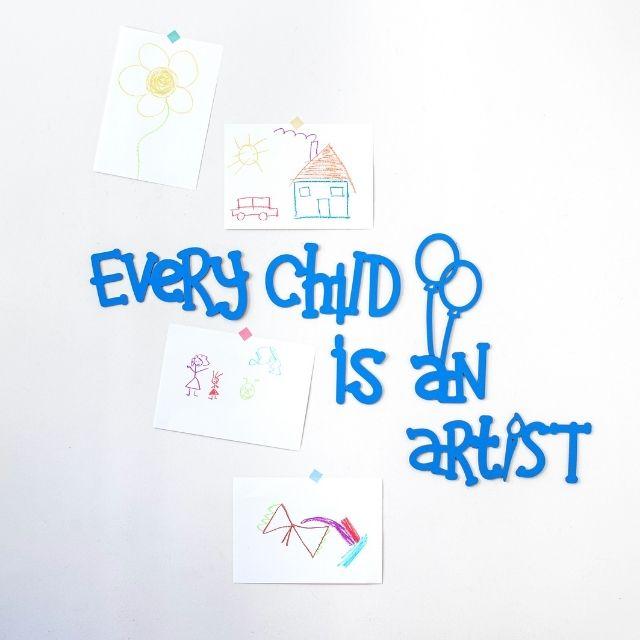 Every Child is an Artist Ahşap Duvar Yazısı - Mavi