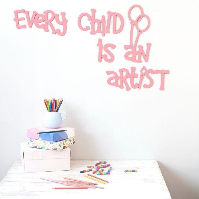 Every Child is an Artist Ahşap Duvar Yazısı - Pembe