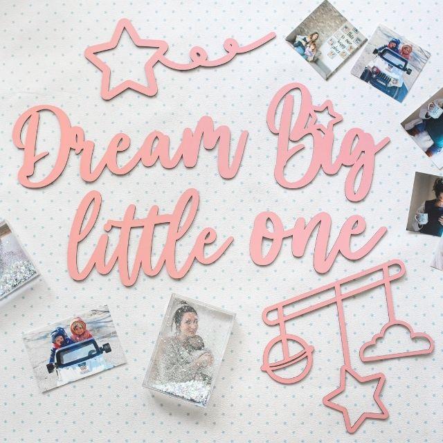 Dream Big Little One Ahşap Duvar Yazısı - Pembe